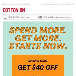 [Cotton On] Want $40 off? Yeah you do