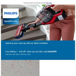 [PHILIPS] Speed up your clean up with our latest revolution.