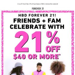 [FOREVER 21] 21% OFF IN-STORES! FOR FRIENDS & FAM 💖