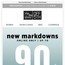 [Saks OFF 5th] Up to 90% OFF NEVER happens - today ONLY!
