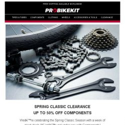 [probikekit] Up to 50% off components with our Spring Classics season deals!