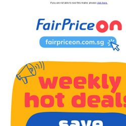 [Fairprice] 🔥3 days only: Save up to 80% on our hot deals!🔥