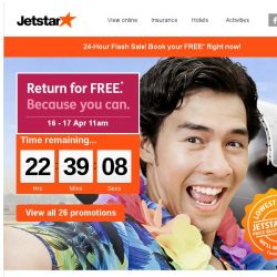[Jetstar] ✈ 24 hours only! Return for FREE Sale | Book your FREE flight back to Singapore!