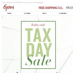 [6pm] Tax Day Sale! Yes!