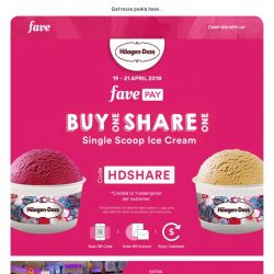 [Fave] Buy 1 Share 1 with Häagen-Dazs!