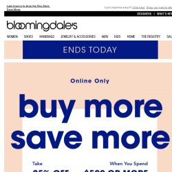 [Bloomingdales] Ends today: Take 15-25% off