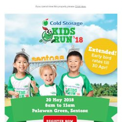 [Cold Storage] 😍Early Bird Rates Extended!🏃Register for Cold Storage Kids Run Now!👫
