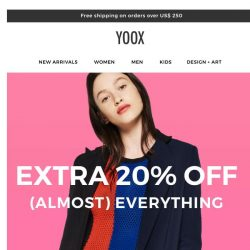 [Yoox] I want it ALL! There's an EXTRA 20% OFF Women's, Men's and Kids' items