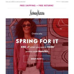 [Neiman Marcus] $50 off (or more!) starts today