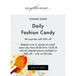 [mytheresa] 30% off – sign up now for your Daily Fashion Candy