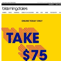 [Bloomingdales] Take $75 off when you spend $350+