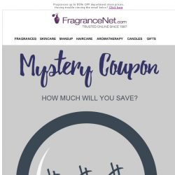 [FragranceNet] Hurry and activate your mystery coupon now!