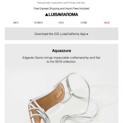 [LUISAVIAROMA] Aquazzura: Highly desirable footwear for SS18