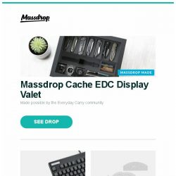 [Massdrop] Massdrop Cache EDC Display Valet, Topre Realforce 87U with PBT Spacebars, Ruler Foot & Template Set and more...