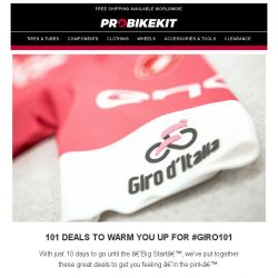 [probikekit] Get ready for #GIRO101 with these amazing deals!