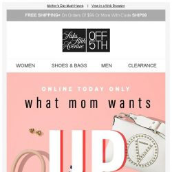 [Saks OFF 5th] Your Diane von Furstenberg item is waiting + TODAY💐: up to 80% OFF what Mom wants
