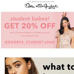 [Miss Selfridge] Calling all students, 20% off just for you 📚