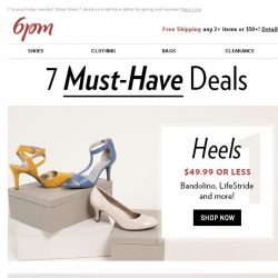 [6pm] 7 Must-Have Deals: Heels, Sneakers, Handbags & More!
