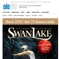 [SISTIC] Save 25% on Swan Lake by St Petersburg Ballet Theatre – For 72 hours only!