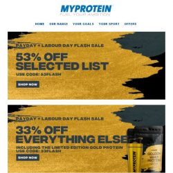 [MyProtein] 🎊 Labour Day Flash Sale - have you shopped?