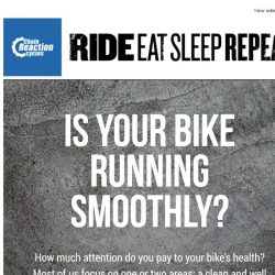 [Chain Reaction Cycles] Is your bike running smoothly?