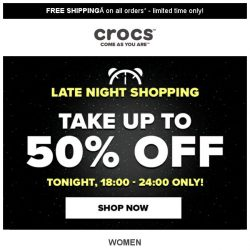 [Crocs Singapore] 【6hrs ONLY】Up to 50% off! Enjoy Crocs' Late Night Shopping!