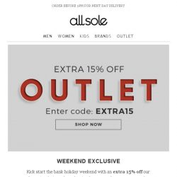 [Allsole] Bank Holiday Exclusive | Extra 15% off OUTLET