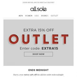 [Allsole] Quick, your extra 15% off outlet ends midnight!