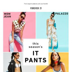 [FOREVER 21] 5 New Pants for an Instant Outfit Update