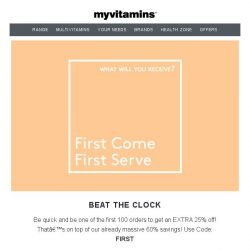 [MyVitamins] First Come First Served!