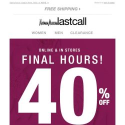 [Last Call] Expiration alert: 40% off coupon FINAL HOURS