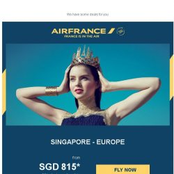 [AIRFRANCE] , deals to Europe from SGD 815!