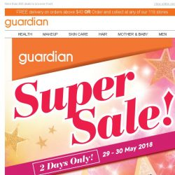 [Guardian] 💥 SUPER SALE UP TO 60% OFF STARTS TODAY | 29-30 May