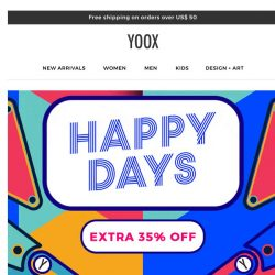 [Yoox] 😊 Happy Days: 4 days of shopping with an EXTRA 35% OFF