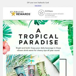 [Starbucks] Bask in the tropical paradise 🌿