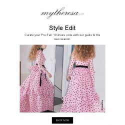 [mytheresa] Style Edit: re-imagine your Pre-Fall '18 wardrobe and shop by occasion
