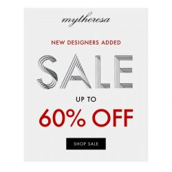 [mytheresa] Sale now up to 60% off + new designers added: Saint Laurent, Chloé, Valentino...