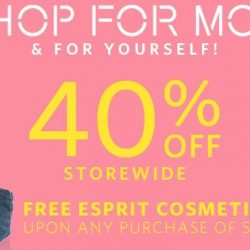 Esprit: Mother's Day Flash Sale! 40% OFF Storewide + Free Esprit Cosmetic Bag with Any Purchase of S$150!