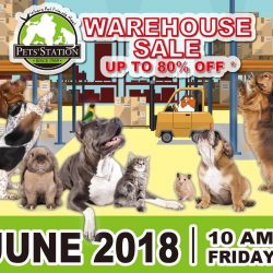 Pet's Station: Warehouse Sale 2018 with Up to 80% OFF Pet Dry Foods, Toys & Accessories, Grooming Items & More!