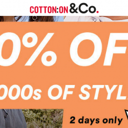 Cotton On: Online Exclusive 2-Day Flash Sale - 30% OFF More than 1000 Styles!