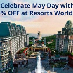 Resorts World Sentosa: NTUC May Day Exclusive - Celebrate May Day with Up to 35% OFF at Universal Studios Singapore, Adventure Cove Waterpark & S.E.A. Aquarium!