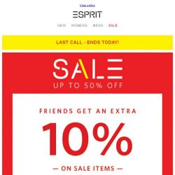 [Esprit] Private Sale ends today: Friends shop with extra discount now!