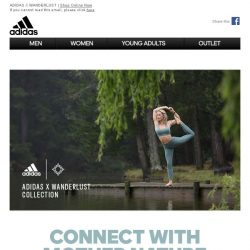 [Adidas] Connect with Mother Nature With The New adidas X Wanderlust Collection.