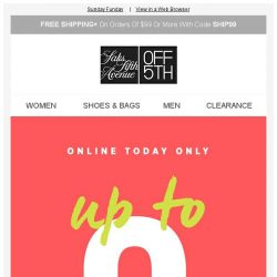 [Saks OFF 5th] Today & today ONLY: up to 80% OFF online! + SPECIAL DELIVERY: Superdry & More!