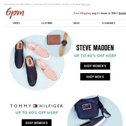 [6pm] Up to 40% off Tommy Hilfiger, Steve Madden and more!