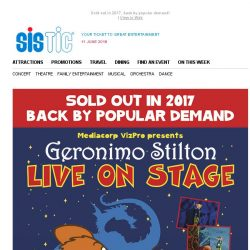 [SISTIC] Geronimo Stilton is back! Book now with the early bird savings.