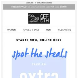 [Saks OFF 5th] EXTRA 20% OFF all-time summer faves