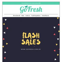 [GoFresh] GoFresh: Tasty Treats on Flash Sales all week long!