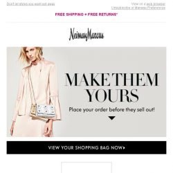 [Neiman Marcus] Pssst...You left items in your shopping bag