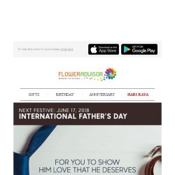 [Floweradvisor] 3 Days to Father's Day. Time to Give Our True Hero an Honor
